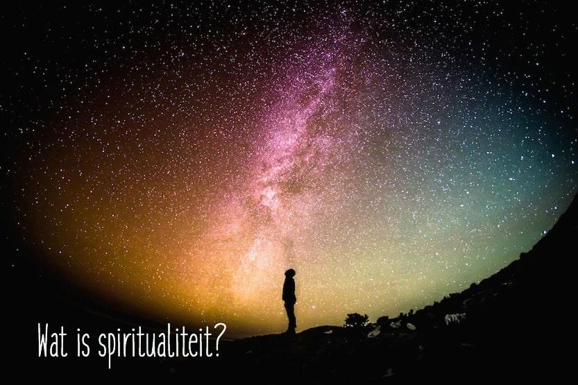 Wat is spiritualiteit?